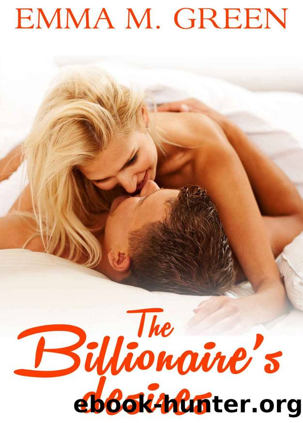 The Billionaire's Desires Vol.9 by Green Emma M