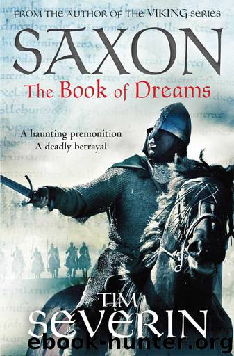 The Book of Dreams (Saxon Series) by Severin Tim