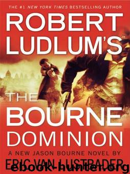 The Bourne Dominion by Robert Ludlum; Eric Van Lustbader