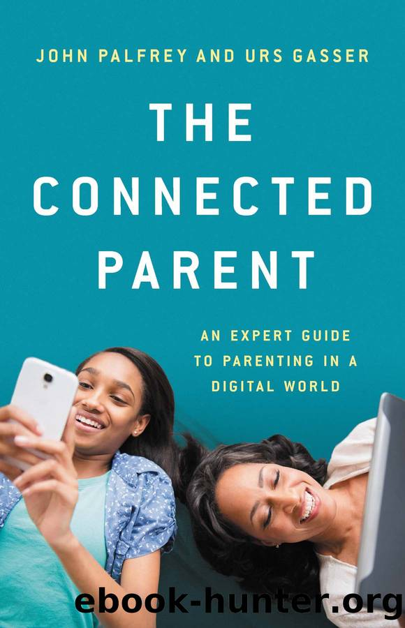 The Connected Parent by John Palfrey & Urs Gasser