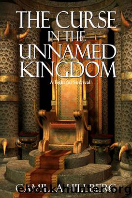 The Curse in the Unnamed Kingdom by Camilla Hillberg