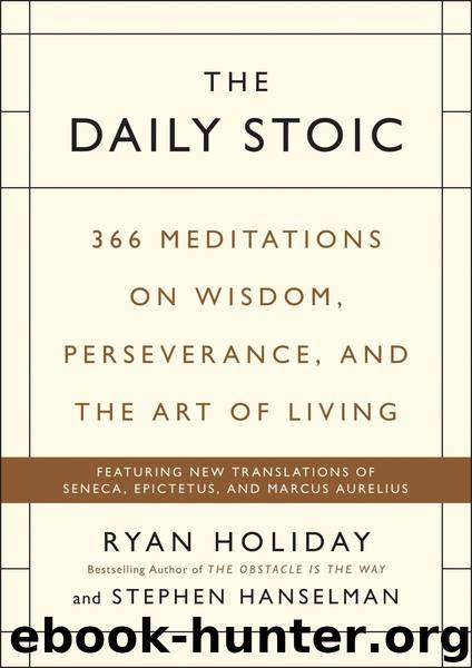 The Daily Stoic by Holiday Ryan & Hanselman Stephen