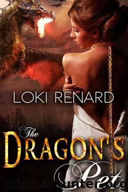The Dragon's Pet by Loki Renard