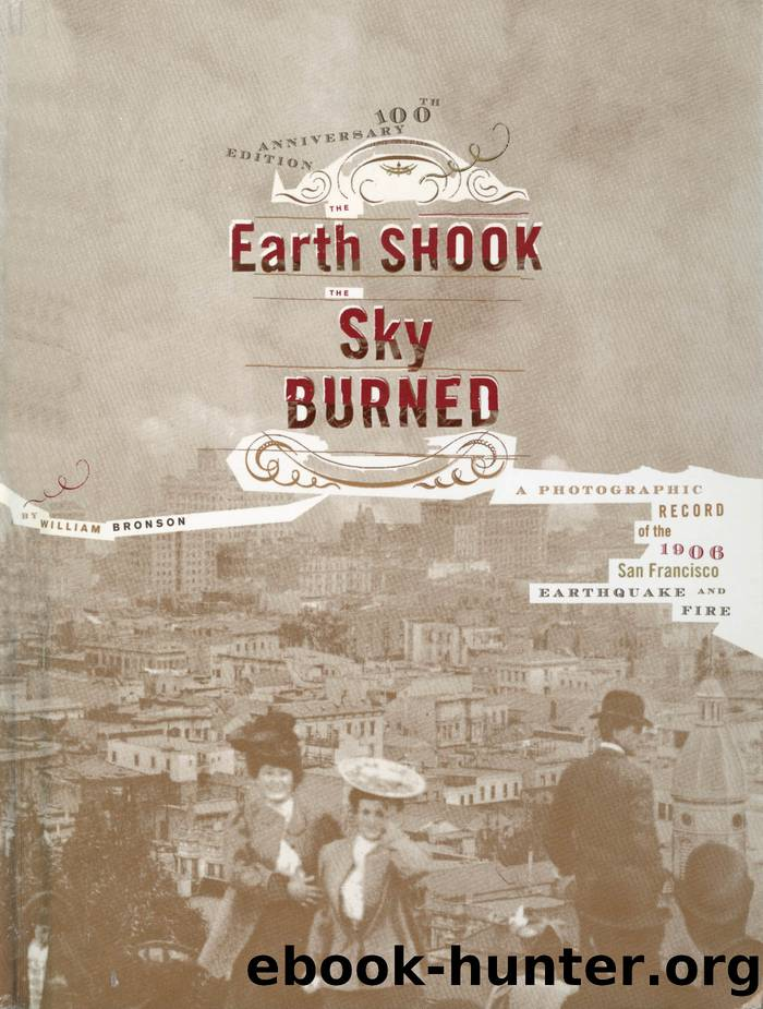 The Earth Shook, The Sky Burned by William Bronson