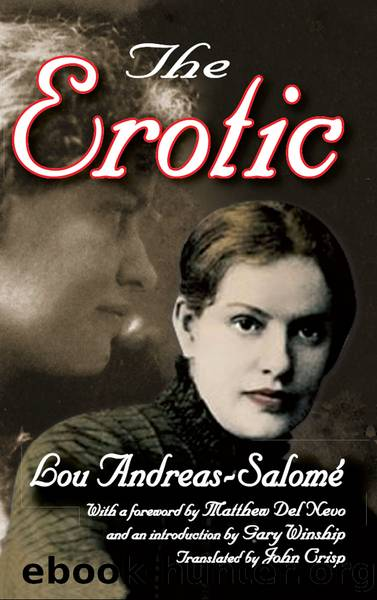 The Erotic by Andreas-Salome Lou; Del Nevo Matthew; Winship Gary