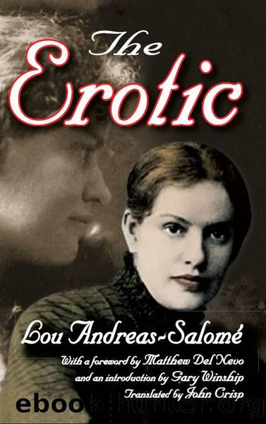 The Erotic by Andreas-Salome Lou; Del Nevo Matthew; Winship Gary