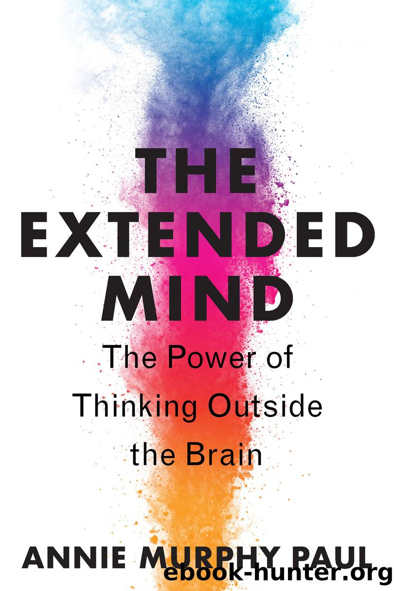 The Extended Mind by Annie Murphy Paul