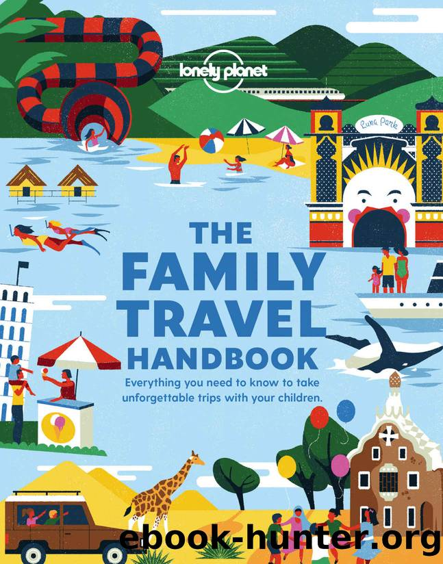 The Family Travel Handbook (Lonely Planet) by Lonely Planet