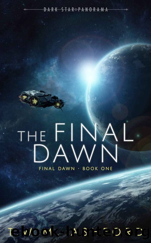The Final Dawn by T W M Ashford