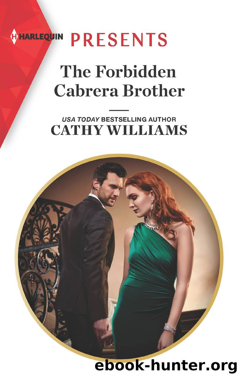 The Forbidden Cabrera Brother by Cathy Williams