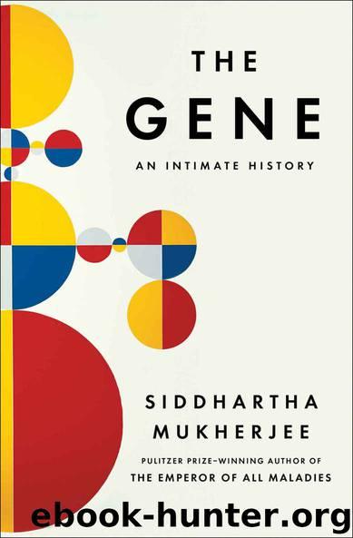 The Gene: An Intimate History by Siddhartha Mukherjee