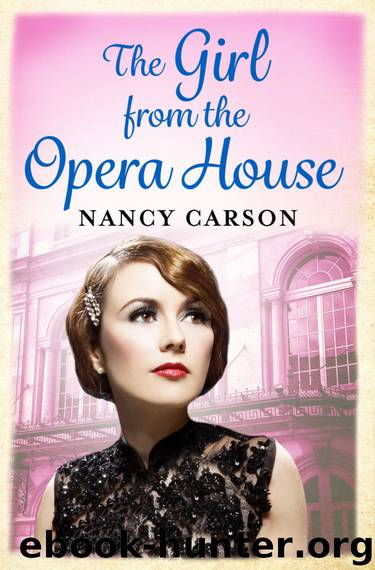 The Girl from the Opera House by Nancy Carson