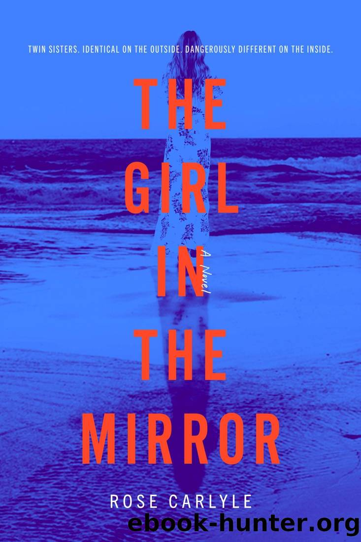 The Girl in the Mirror - Rose Carlyle 11111 by Rose Carlyle