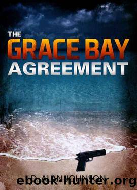 The Grace Bay Agreement by D. Alan Johnson