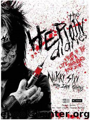 The Heroin Diaries by Nikki Sixx