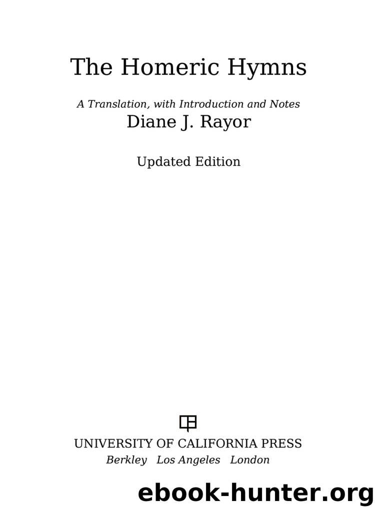 The Homeric Hymns by Rayor Diane J