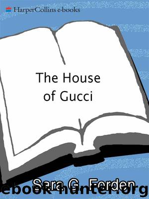 The House of Gucci by Sara G Forden