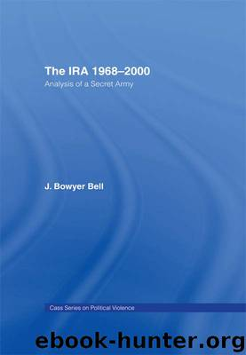 The IRA, 1968-2000 by Bell J. Bowyer;