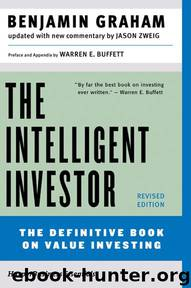 The Intelligent Investor by Benjamin Graham Jason Zweig