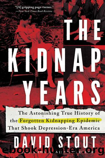 The Kidnap Years: by David Stout