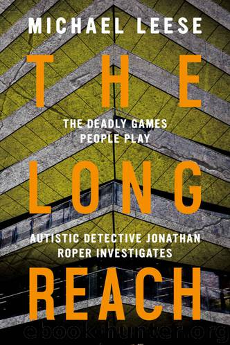 The Long Reach: British Detective (Jonathan Roper Investigates Book 3) by Michael Leese
