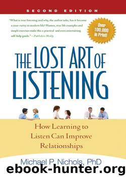The Lost Art of Listening by Michael P. Nichols