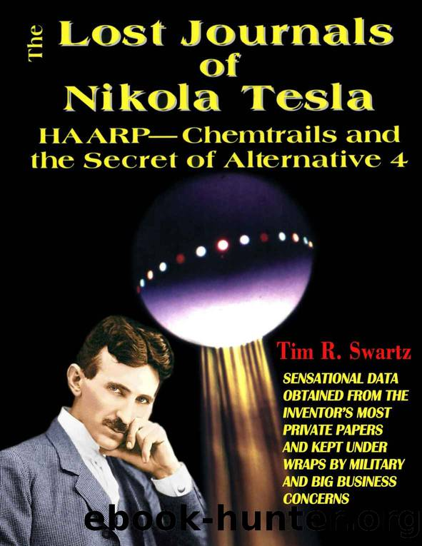The Lost Journals of Nikola Tesla by Tim Swartz