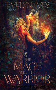 The Mage and the Warrior by Evelyn Ives