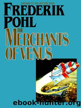 The Merchants of Venus (Novella) by Frederik Pohl