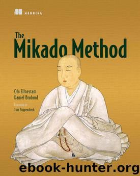 The Mikado Method by Ola Ellnestam Daniel Brolund