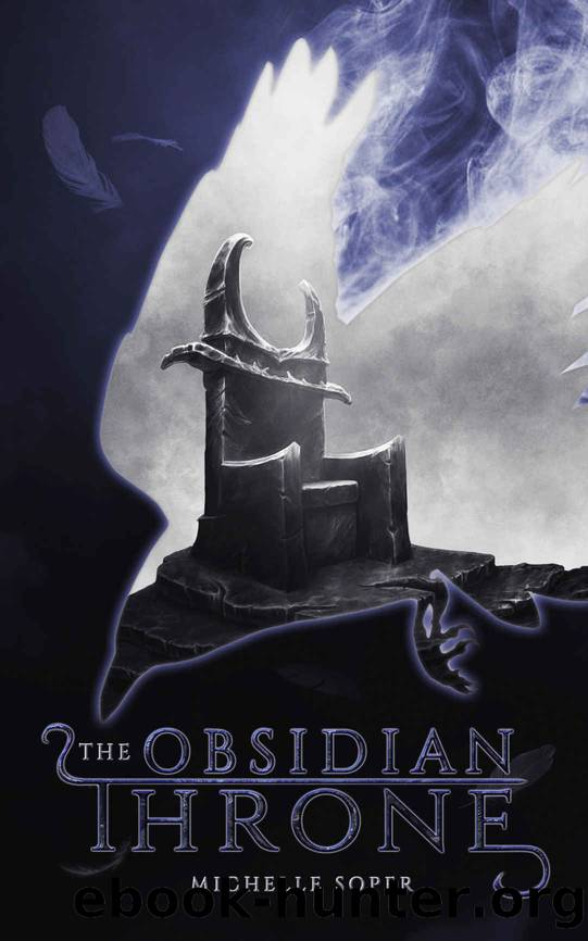 The Obsidian Throne by Michelle Soper