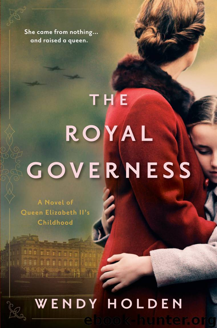 The Royal Governess by Wendy Holden