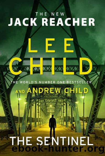 The Sentinel (Jack Reacher) by Lee Child & Andrew Child