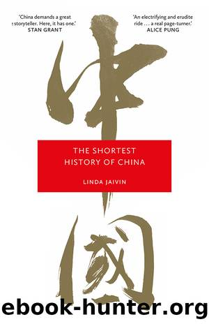 The Shortest History of China by Linda Jaivin