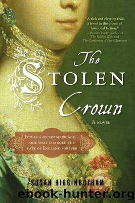 The Stolen Crown: The Secret Marriage That Forever Changed the Fate of England by Susan Higginbotham