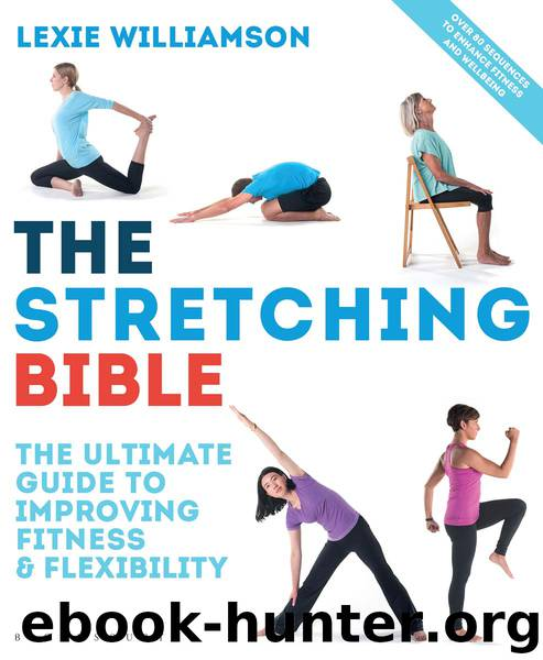 The Stretching Bible by Lexie Williamson