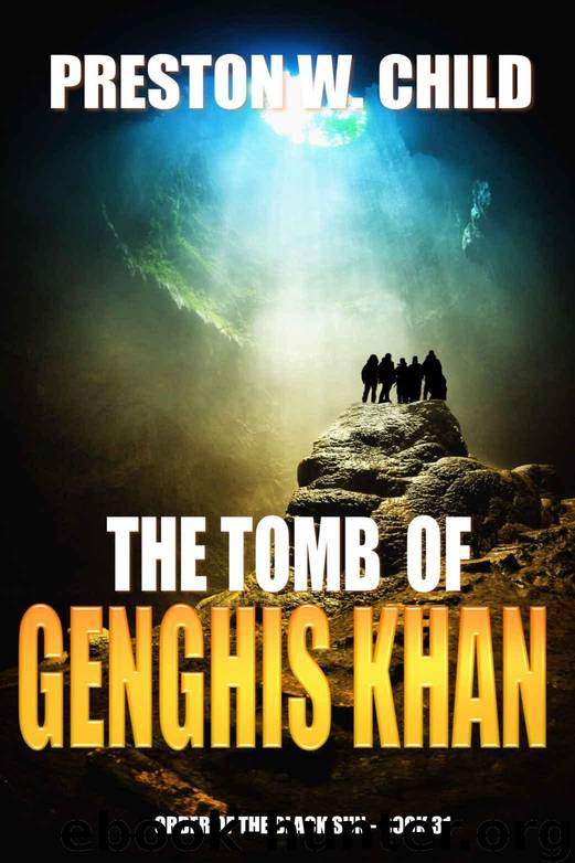 The Tomb of Genghis Khan by Preston William Child