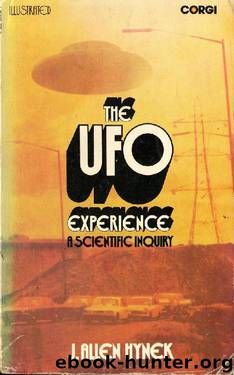 The UFO Experience: A Scientific Inquiry by J. Allen Hynek