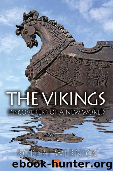 The Vikings: Discoverers of a New World by Wernick Robert