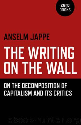 The Writing on the Wall by Anselm Jappe