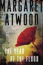 The Year of the Flood: A Novel by Margaret Atwood