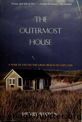 The outermost house : a year of life on the great beach of Cape Cod by Beston Henry 1888-1968