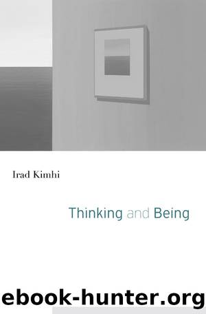Thinking and Being (9780674985285) by Kimhi Irad