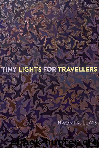 Tiny Lights for Travellers by Naomi K. Lewis