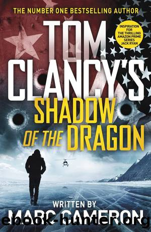 Tom Clancy's Shadow of the Dragon by Cameron Marc