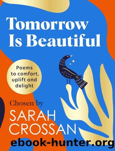 Tomorrow is Beautiful by Sarah Crossan