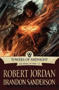 Towers of Midnight by Jordan Robert; Sanderson Brandon