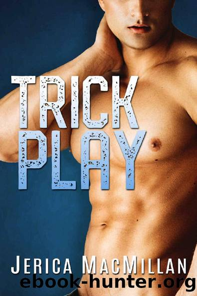 Trick Play: A rival's little sister college sports romance by Jerica MacMillan