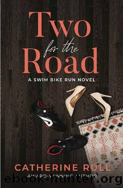 Two for the Road by Catherine Rull