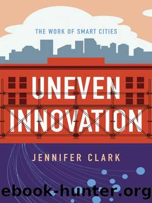 Uneven Innovation by Jennifer Clark